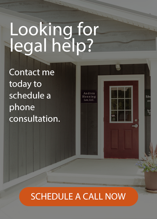 Law Office of Andrea Henning - contact us today to schedule a phone consultation